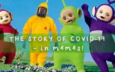 The Story of the Coronavirus Pandemic told in Covid Memes